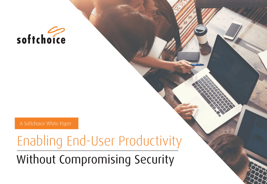 Enabling End-User Productivity Without Compromising Security